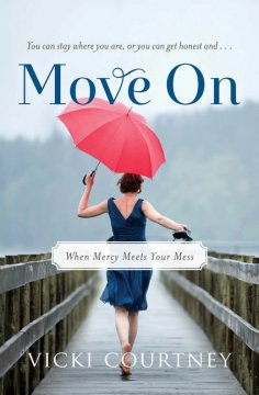 Book Review: Move On by Vicki Courtney